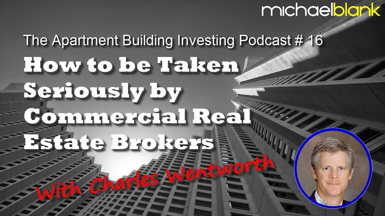How to be Taken Seriously by Commercial Real Estate Brokers