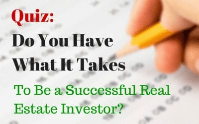 QUIZ: Do You Have What It Takes to Be a Successful Real Estate Investor?