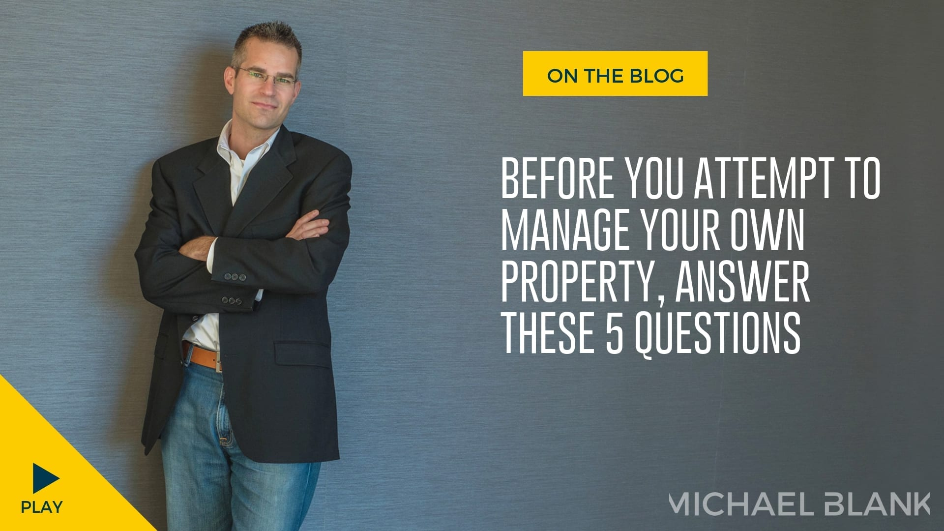 Before You Attempt to Manage Your Own Property, Answer These 5 Questions