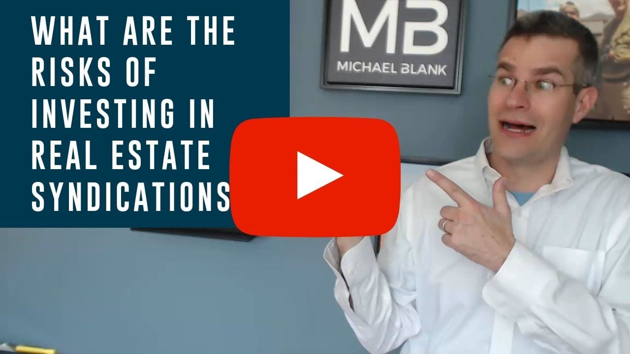 What are the Risks of Investing in Real Estate Syndications?