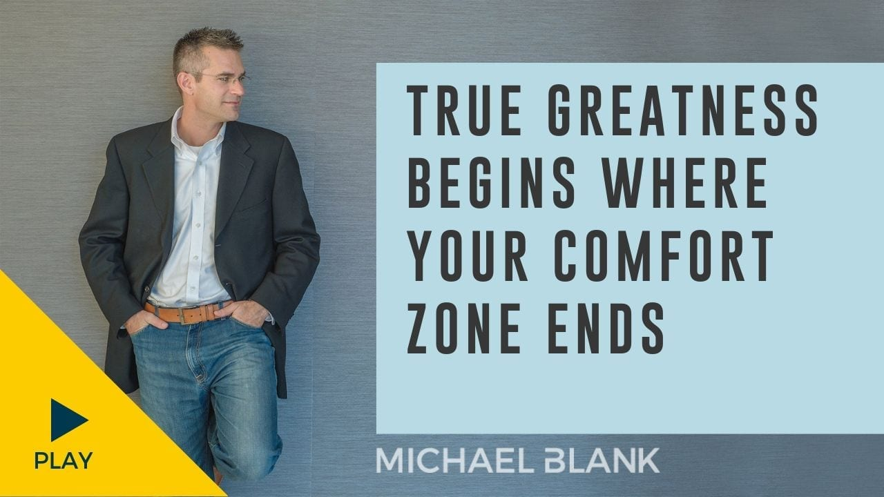 True Greatness Begins Where Your Comfort Zone Ends