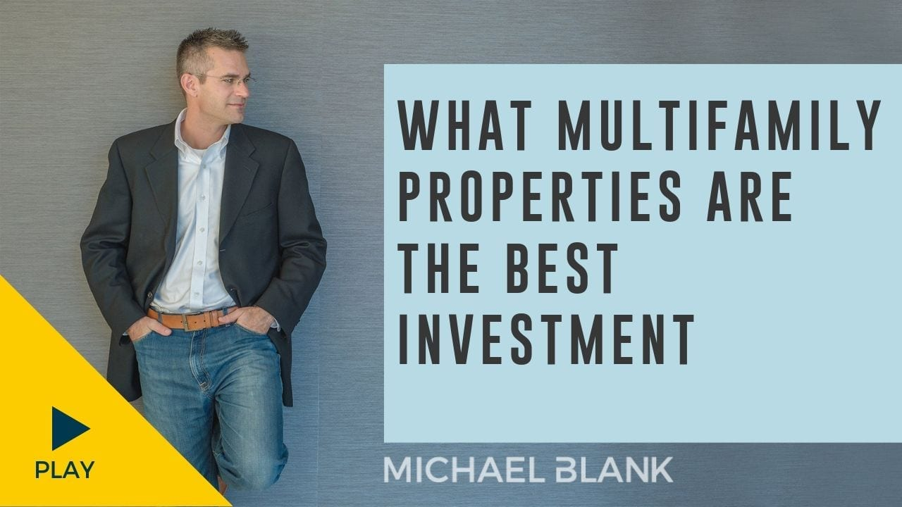 What Multifamily Properties are the Best Investment?