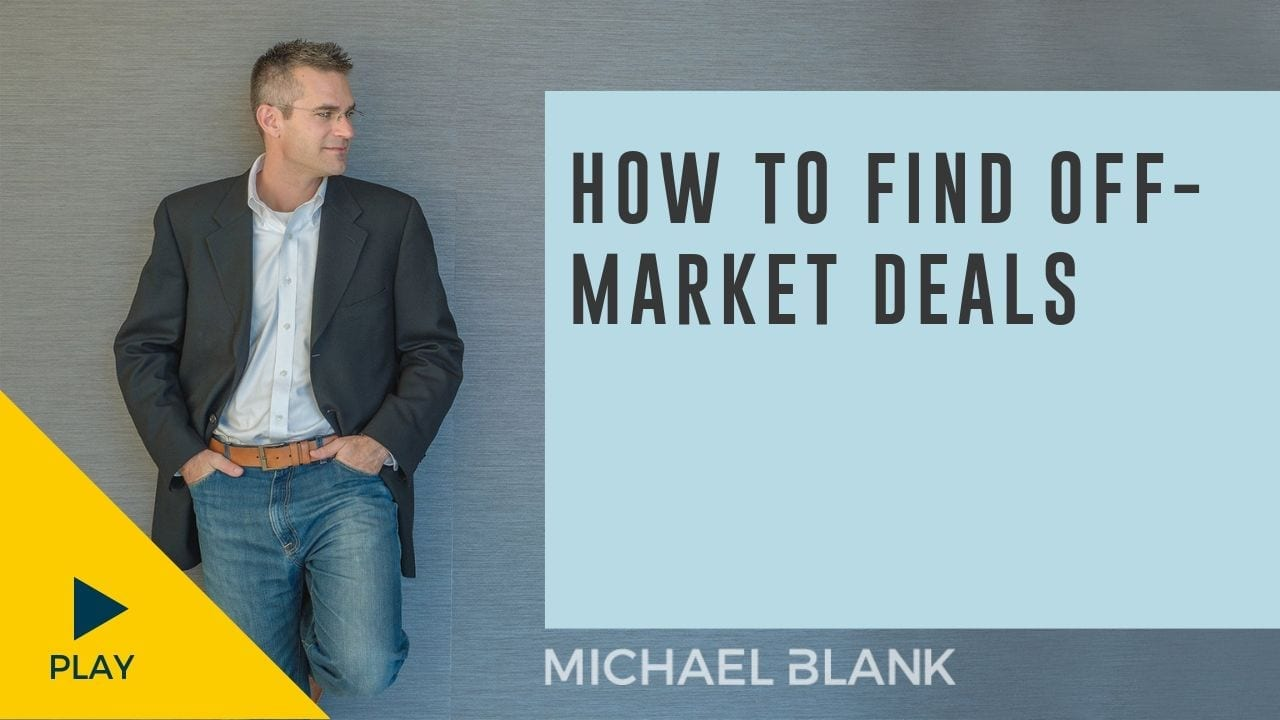 How to Find Off-Market Deals