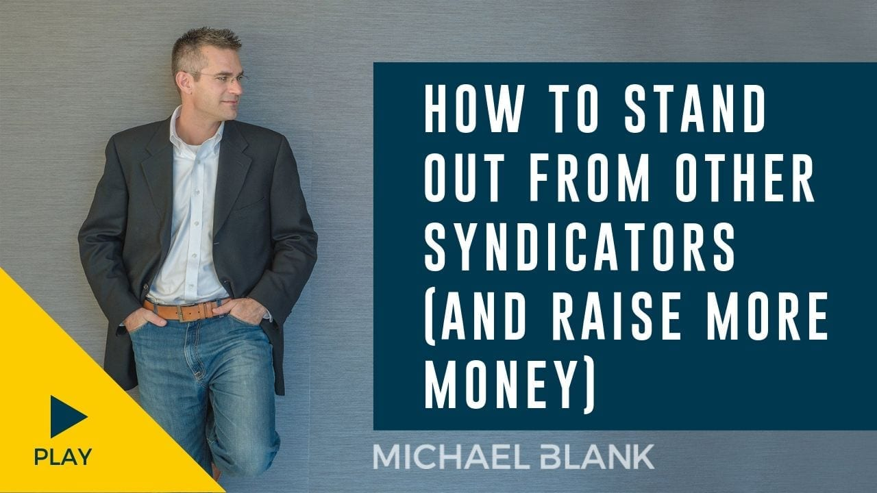 How to Stand Out from Other Syndicators (So That You Raise More Money)