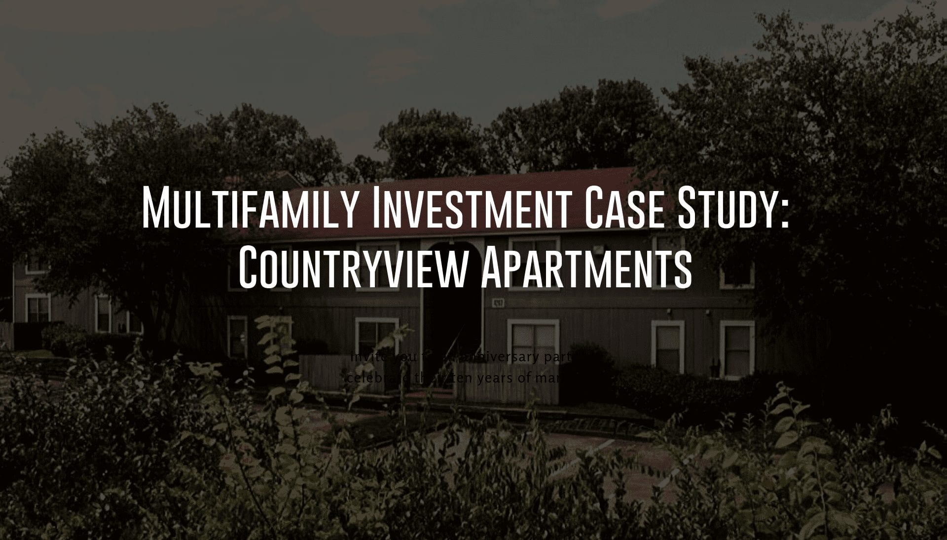 Multifamily Investment Case Study: Countryview Apartments