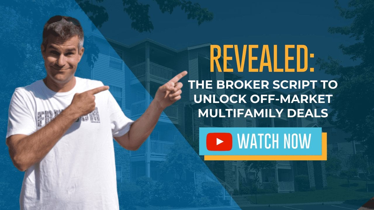 Revealed: The Broker Script to Unlock Off-Market Multifamily Deals