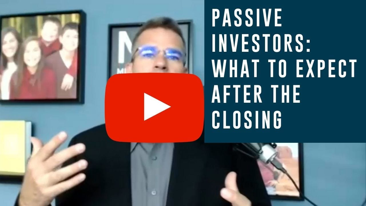 Passive Investors: What To Expect After The Closing