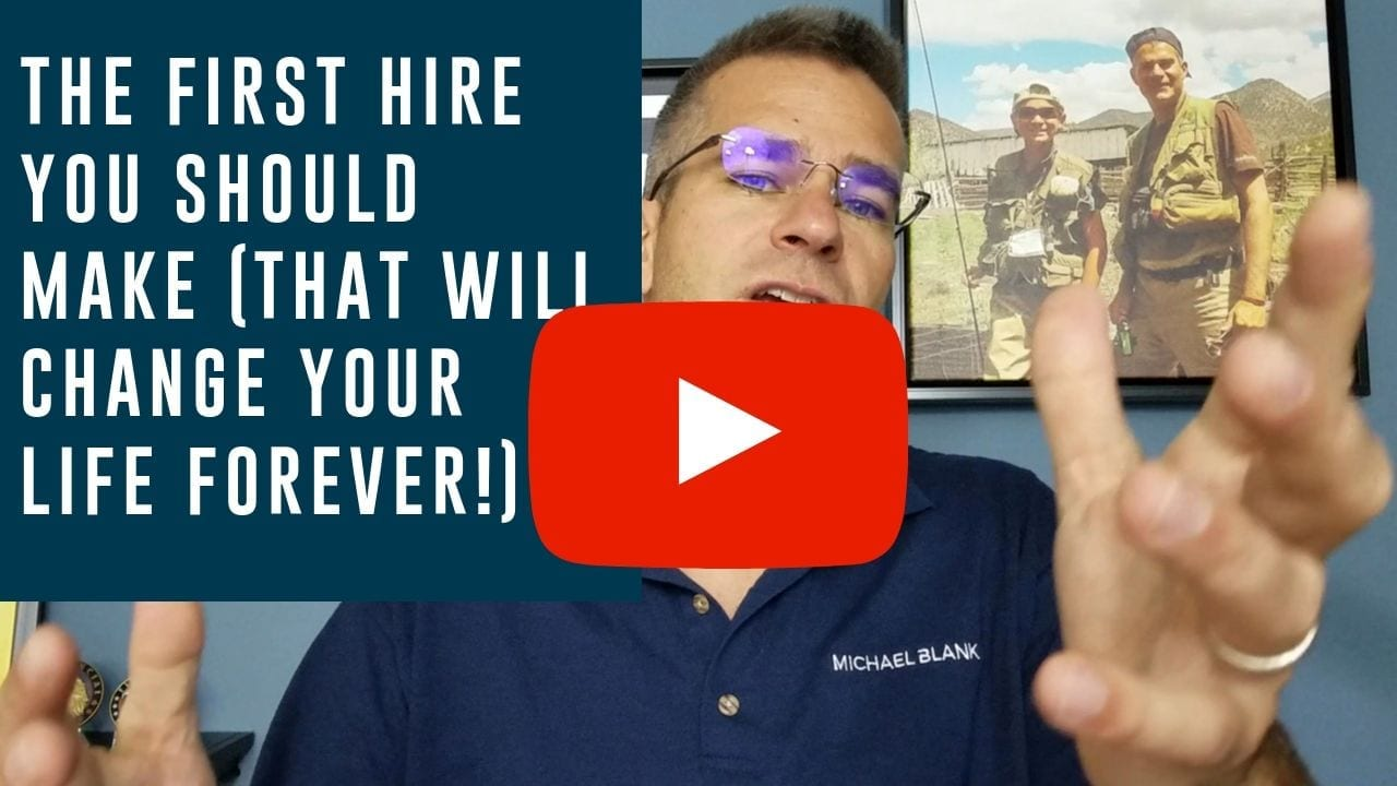 The First Hire You Should Make (That Will Change Your Life Forever!)
