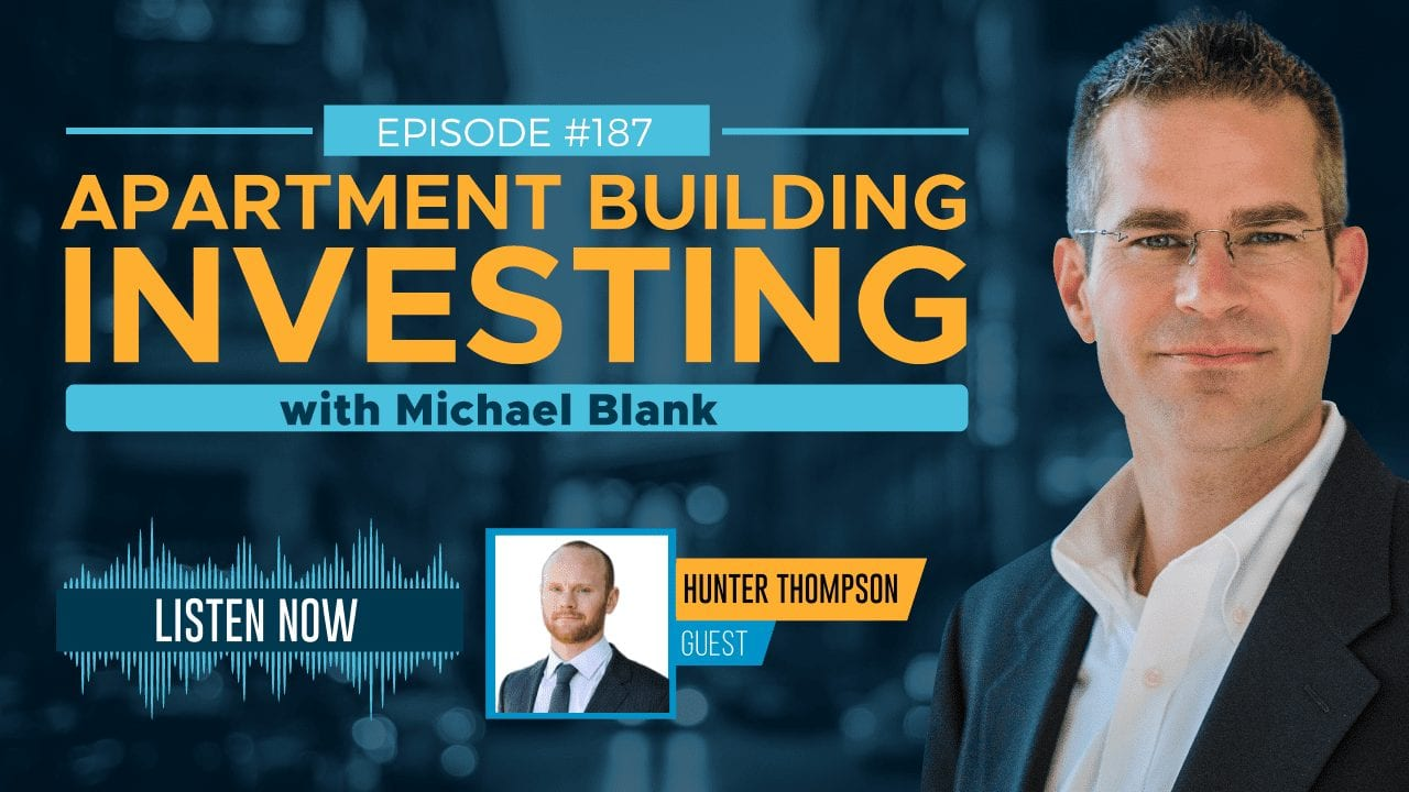 MB 187: Raise Capital for Real Estate Through Content Creation – With Hunter Thompson