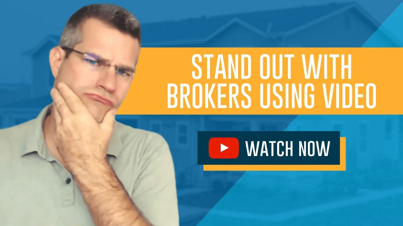 stand out with brokers using video