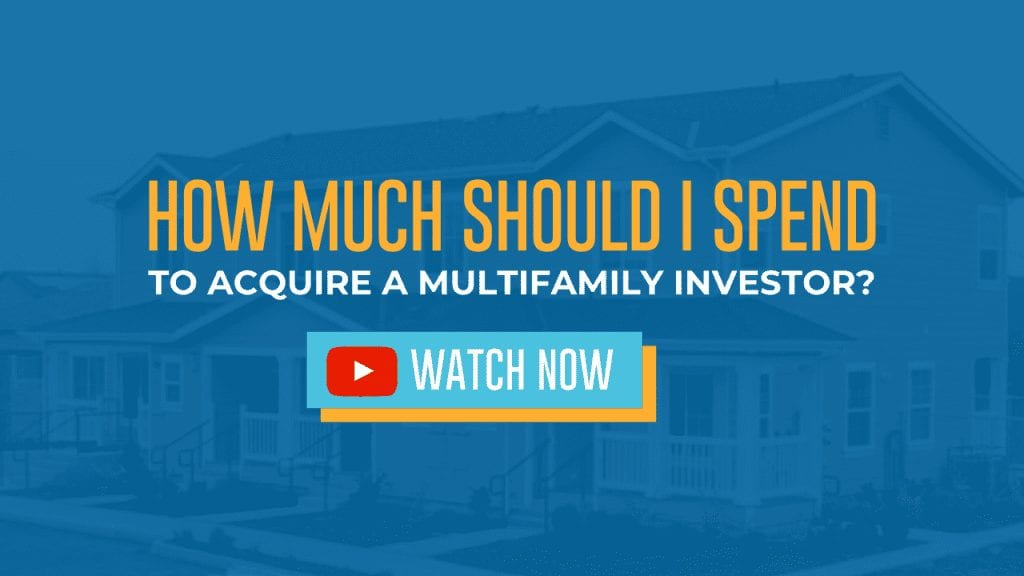 how much should i spend to acquire a multifamily investor