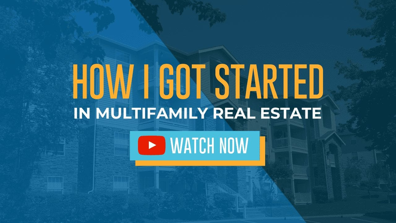 How I Got Started in Mulitfamily Real Estate Investing