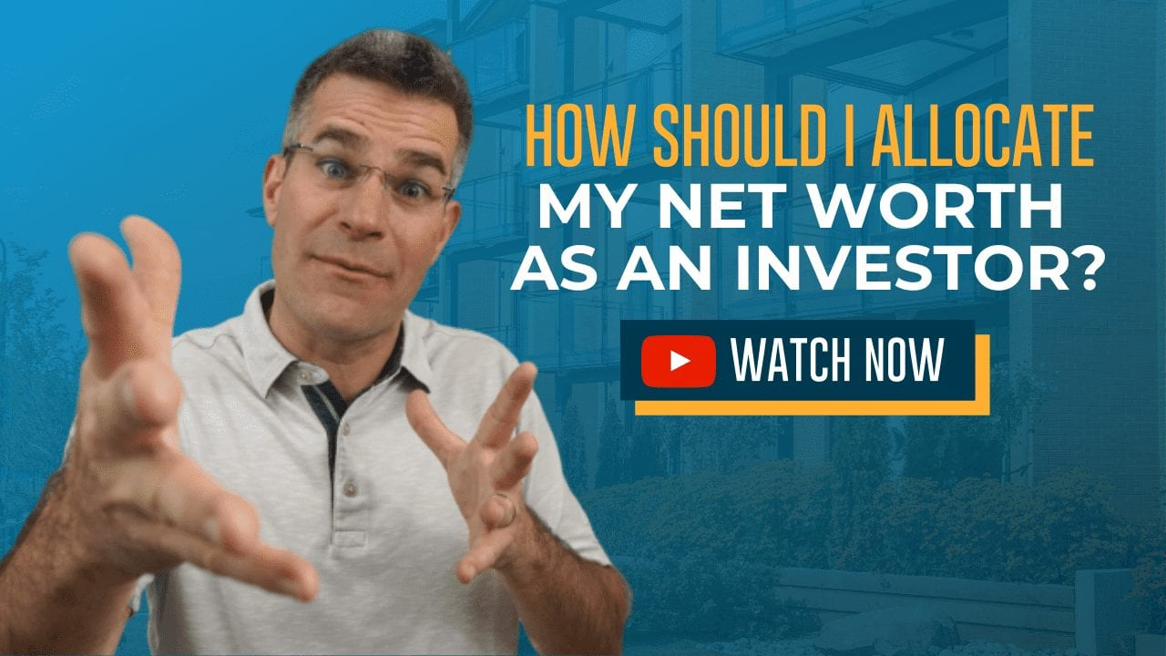 How Should I Allocate My Net Worth as a Passive Investor?