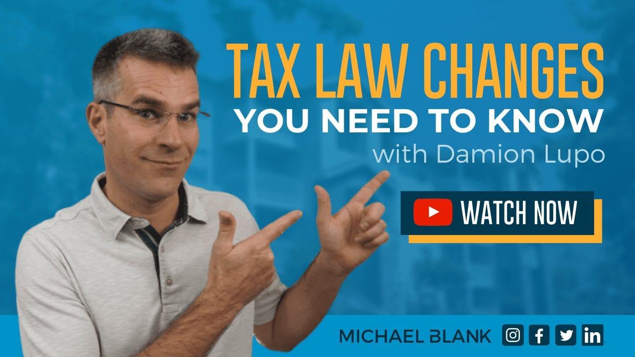 Tax Law Changes You Need to Know with Damion Lupo