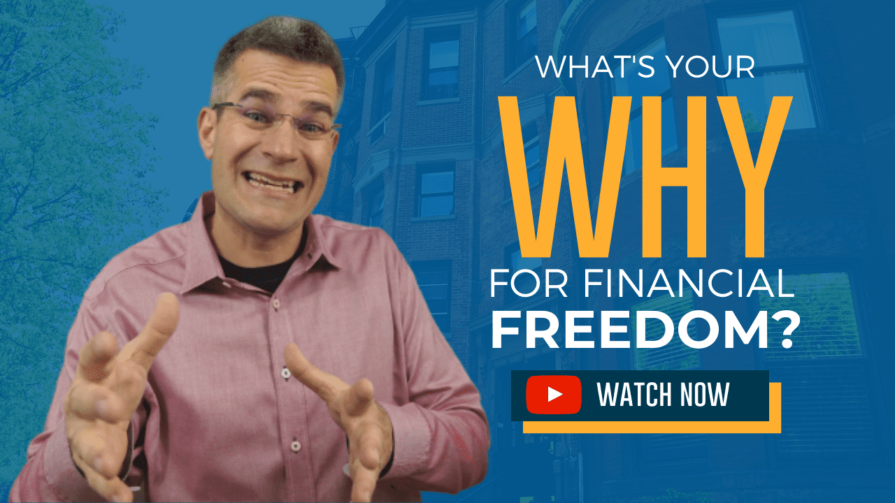 What's Your WHY For Financial Freedom?