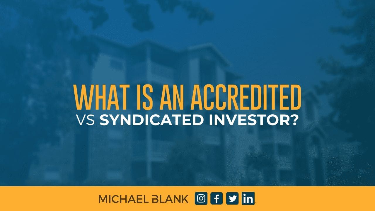 What is an Accredited vs Syndicated Investor?