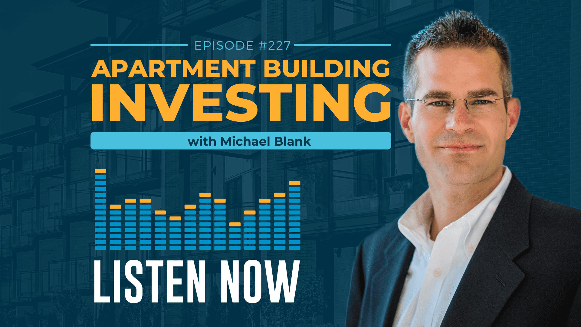 MB 227: The State of Multifamily