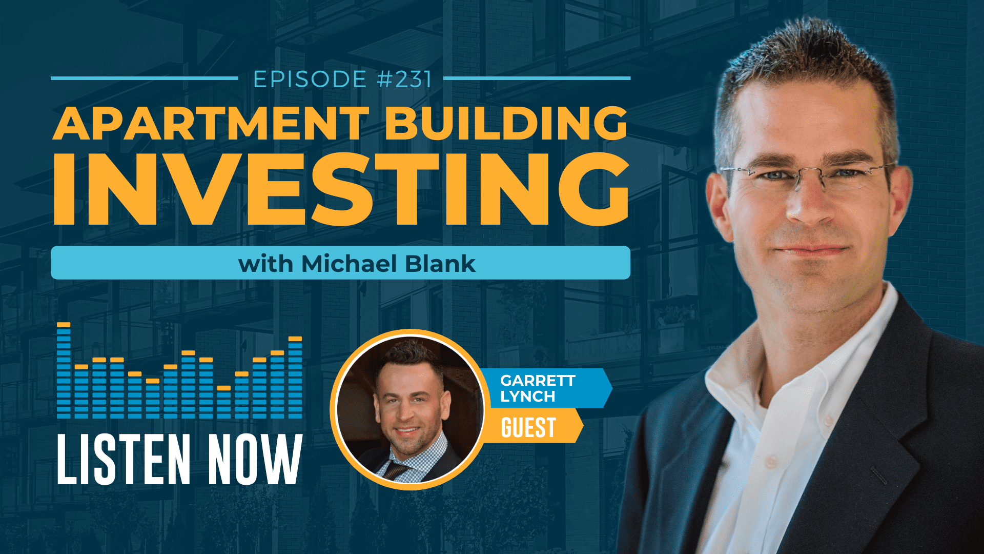 MB 231: Lessons of a Master Multifamily Deal Finder – With Garrett Lynch