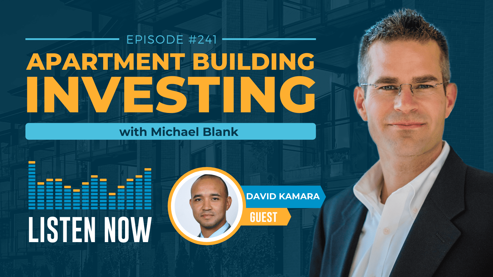 MB 241: What to Say to Potential Multifamily Investors – With David Kamara
