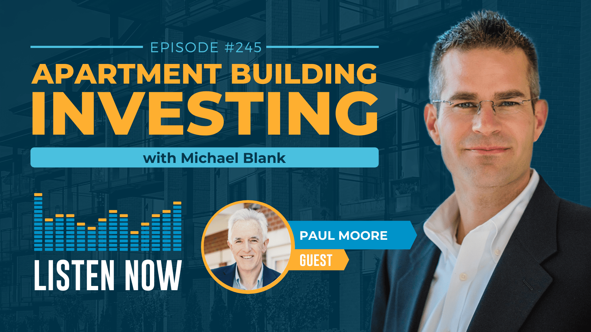 MB 245: Bring in 1031 Exchange Investors with the DST – With Paul Moore