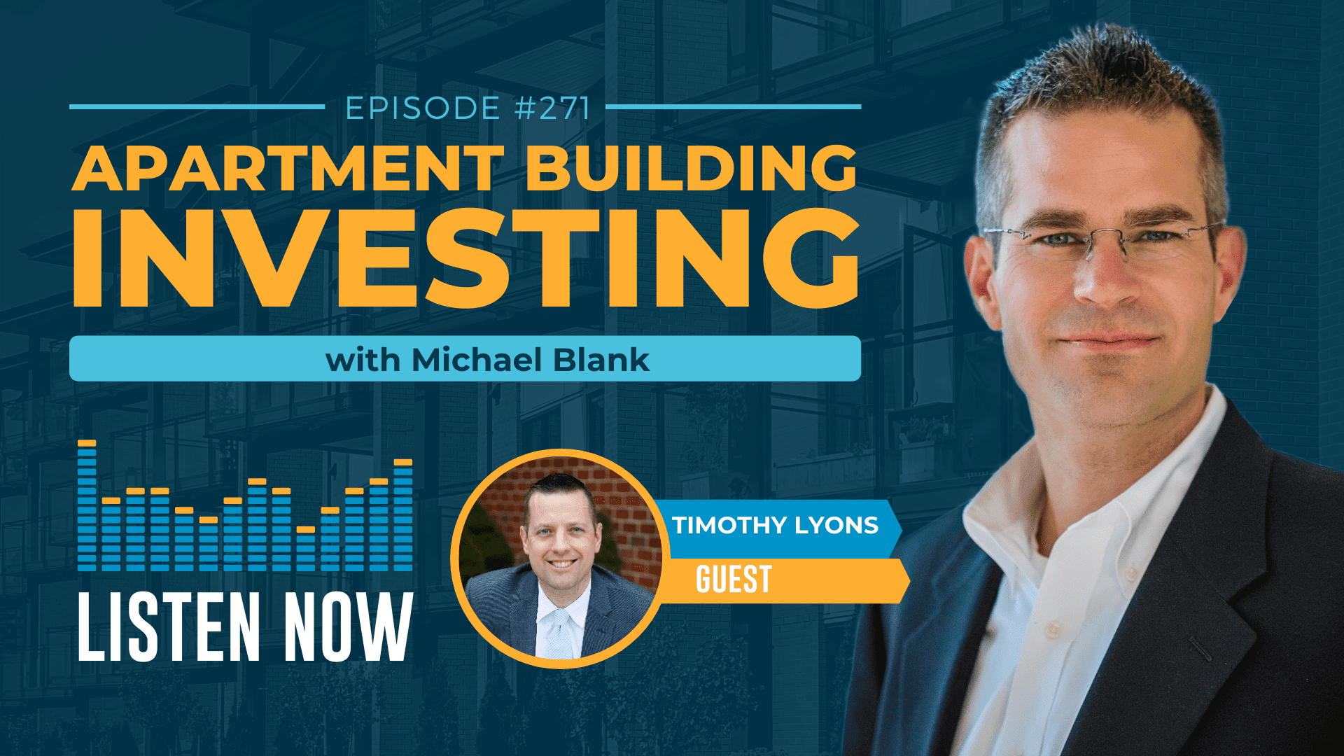 MB 271: Start with Belief & Build a Multifamily Business – With Timothy Lyons