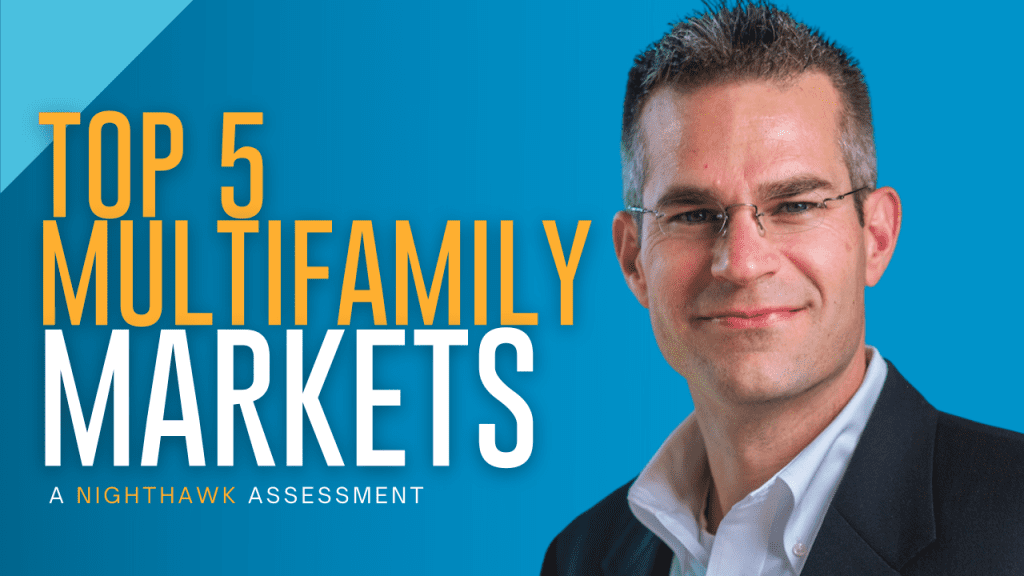The Top 5 Multifamily Markets To Invest In